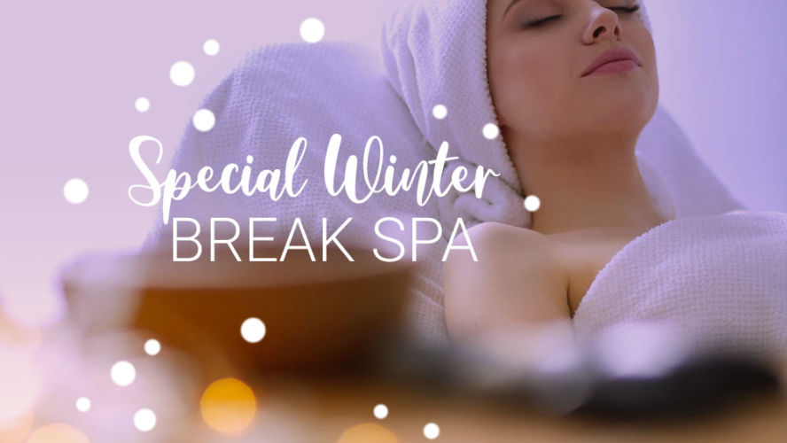 SPECIAL WINTER BREAK SPA