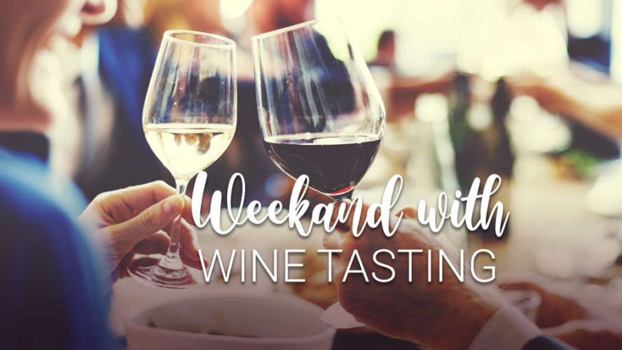 Weekend Spa & Wine Tasting
