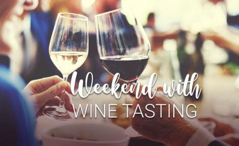 Weekend Spa & Wine Tasting